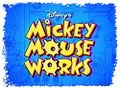 250px-Mickey mouse works-show-1-.jpg